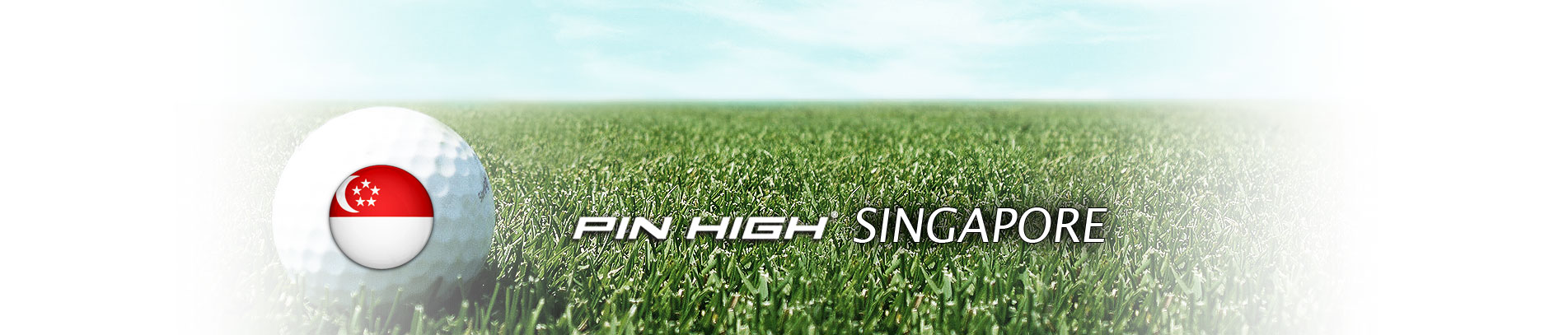 PIN HIGH SINGAPORE