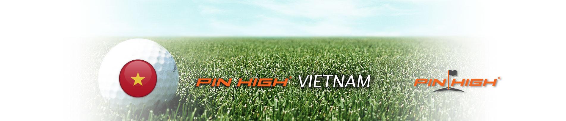 PIN HIGH VIETNAM